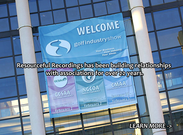 Resourceful Recordings has been building relationships with associations for over 22 years.
